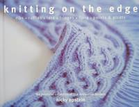 image of Knitting on the Edge: Ribs, Ruffles, Lace, Fringes, Floral, Points & Picots: The Essential Collection of 350 Decorative Borders