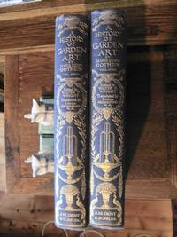 A History of Garden Art - Two Volumes