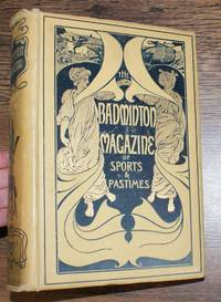 The Badminton Magazine of Sports and Pastimes. Volume XVIII. January-June 1904