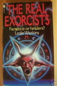 THE REAL EXORCISTS Fanatics or Healers?