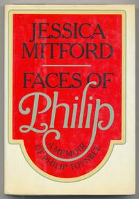 Faces of Philip: A Memoir of Philip Toynbee