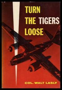 TURN THE TIGERS LOOSE