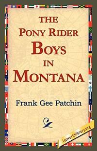 The Pony Rider Boys in Montana