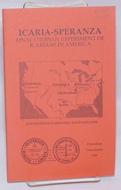 Sunnyvale, CA: National Icarian Heritage Society, 1995. Pamphlet. iv, 44p., staplebound pamphlet. Ve...