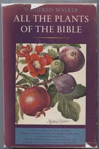 All the Plants of the Bible