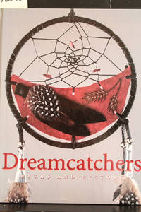 Dreamcatchers : Myths and History