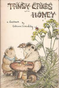 image of Tansy Cakes with Honey: A Cookbook