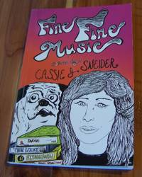 Fine Fine Music by  Cassie J Sneider - Paperback - Signed - 2011 - from Defunct Books and Biblio.com