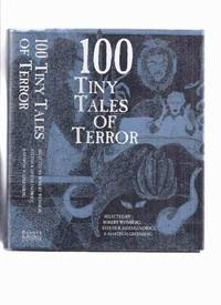 image of 100 Tiny Tales of Terror (includes: Desert Lich; Everlasting Club; Greater Festival of Masks; Mr. Lupescu; Queer Cicerone; Rag Thing; Tapestry Gate; Three Marked Pennies; Tom Toothacre's Ghost Story; A Wedding Chest, etc)