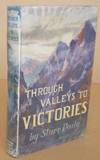 Through Valleys to Victories