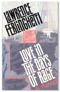 Love in the Days of Rage [Signed Bookplate Laid in] by  Lawrence FERLINGHETTI - Signed First Edition - [1988] - from Lorne Bair Rare Books and Biblio.com