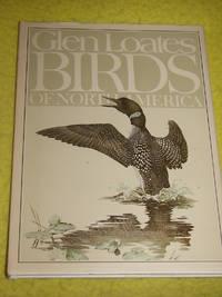 Glen Loates Birds of North America