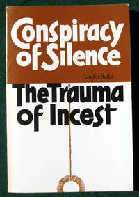 CONSPIRACY OF SILENCE: THE TRAUMA OF INCEST