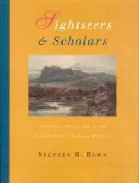 Sightseers and Scholars: Scientific Travellers in the Golden Age of Natural History