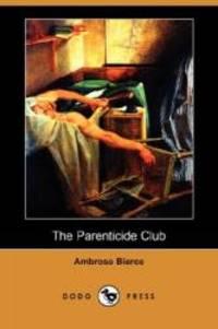image of The Parenticide Club (Dodo Press)