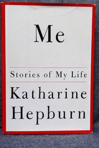 Me by  Katharine Hepburn - First Edition 10th Printing - 1992 - from Fully Booked and Biblio.com