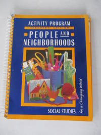 The World Around Us: People and Neighborhoods: Activity Program, Grade 1 (Social Studies for a...