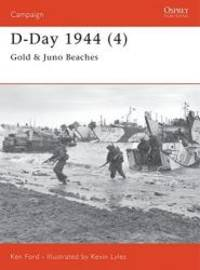 D-Day 1944 (4) Gold & Juno Beaches by Ken Ford - Paperback - 2002-02-06 - from Books Express and Biblio.com