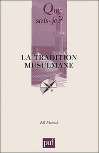 image of La Tradition musulmane (que sais je ?)