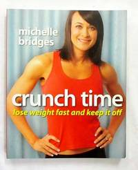 Crunch Time Lose weight fast and keep it off