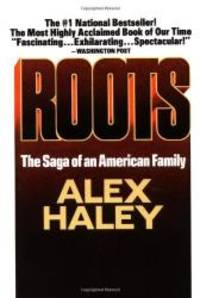 Roots : The Saga of an American Family by Alex Haley - 2002-08-07 - from Books Express (SKU: XH02J32FWCn)