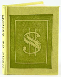 Money to Burn by  James Lamar Weygand - 1972 - from Bromer Booksellers (SKU: 30091)