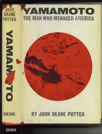 Yamamoto: The Man Who Menaced America