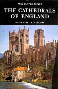The Cathedrals of England by  Alec Clifton-Taylor - Hardcover - 1972-02-01 - from M Godding Books Ltd (SKU: 205302)