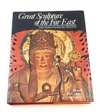 Great Sculpture of the Far East (Reynal's world history of great sculpture)