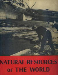 Encyclopaedia Britannica Home Reading Guide: Natural Resources of the World