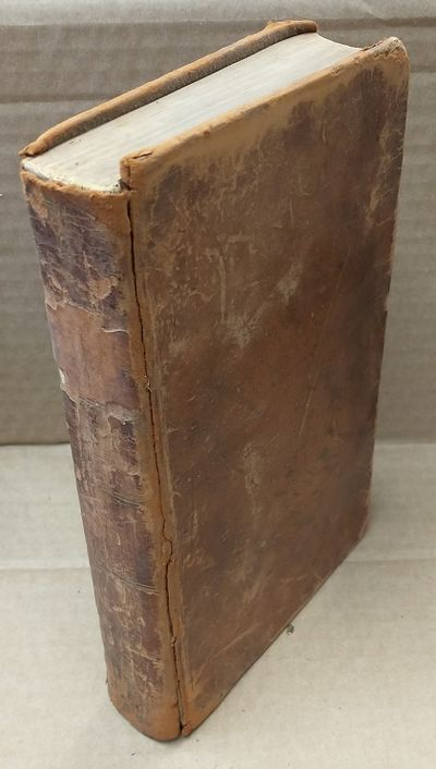 Philadelphia: Kimber and Conrad, 1809. Hardcover. Octavo; Fair condition hardcover; Spine, brown wit...