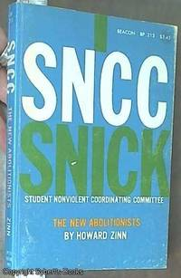 image of SNCC (Student Nonviolent Coordinating Committee); The New Abolitionists