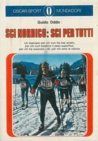 Sci nordico: sci per tutti.
