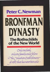 image of Bronfman Dynasty. The Rothschilds Of The New World