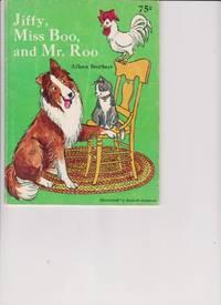 Jiffy, Miss Boo, and Mr. Roo