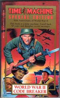 WORLD WAR II CODEBREAKER (Time Machine Special Edition/50th Anniversary of World War II)
