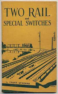 Two Rail and Special Switches