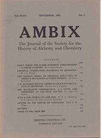 Ambix. The Journal of the Society for the History of Alchemy and Early Chemistry Vol. XXIII, No. 3. November, 1976
