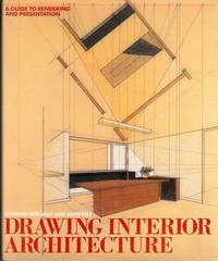 Drawing Interior Architecture A Guide To Rendering And Presentation By Diekman Norman And John