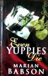 image of Even Yuppies Die