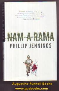 Nam-A-Rama (signed) by  Phillip Jennings - Signed First Edition - 2005 - from Augustine Funnell Books (SKU: 016874)