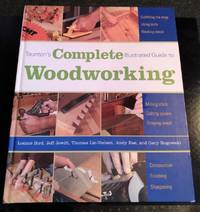 image of TAUNTON'S COMPLETE ILLUSTRATED GUIDE TO WOODWORKING