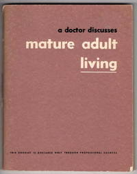 A Doctor Discusses Mature Adult Living