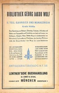 Catalogue 20/1938: Bibliothek Georg J. Wolf. II. Teil: Bavarica und  Monacensia, erst Hälfte.