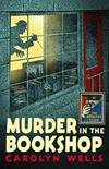 image of Murder in the Bookshop (Detective Club Crime Classics)