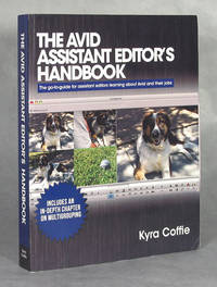 image of The Avid Assistant Editor's Handbook, The Go-To Guide For Assistant Editors Learning About Avid And Their Jobs