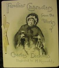 Familiar Characters from the Works of Charles Dickens