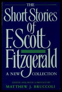 image of THE SHORT STORIES OF F. SCOTT FITZGERALD - A New Collection