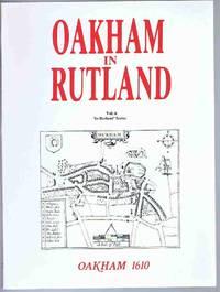 Oakham in Rutland (In Rutland Series Vol. 6)