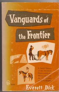 Vanguards of the Frontier